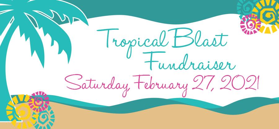 Tropical Blast - February 27, 2021